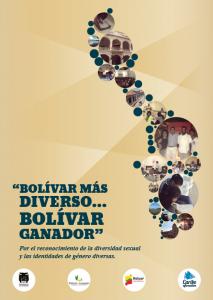 Bolívar Ganador: Bolívar más diverso... Bolívar Ganador. Por el reconocimiento de la diversidad sexual y las identidades de género diversas.